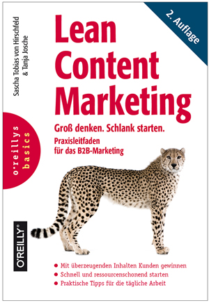 Lean Content Marketing. Groß denken, Schlank starten.